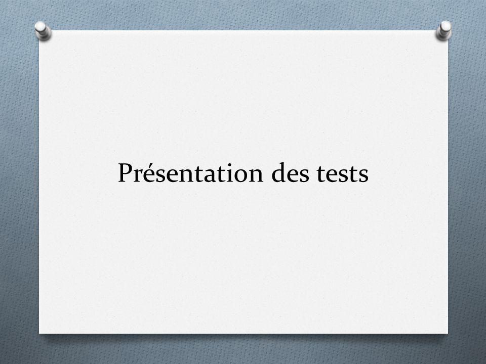 Présentation des tests