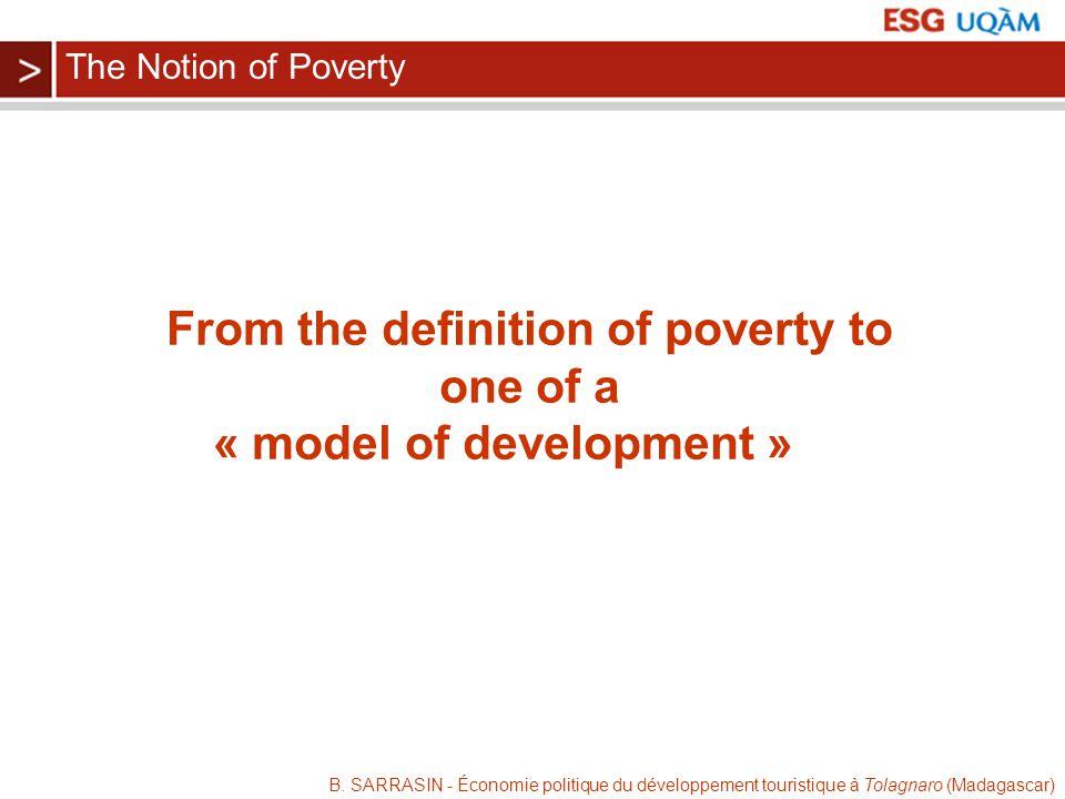 B. SARRASIN - Économie politique du développement touristique à Tolagnaro (Madagascar) From the definition of poverty to one of a « model of developme