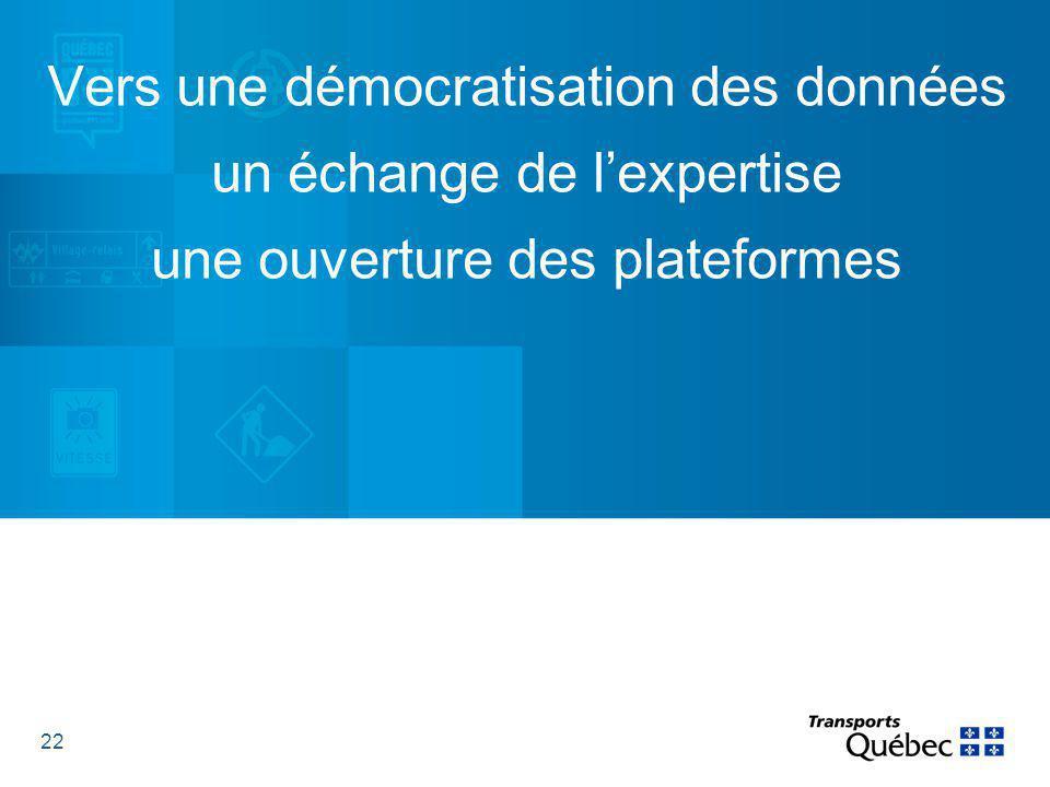22 Vers une démocratisation des données un échange de l'expertise une ouverture des plateformes