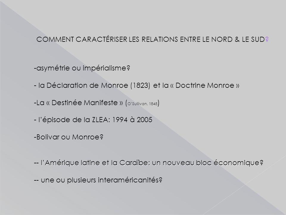 COMMENT CARACTÉRISER LES RELATIONS ENTRE LE NORD & LE SUD.