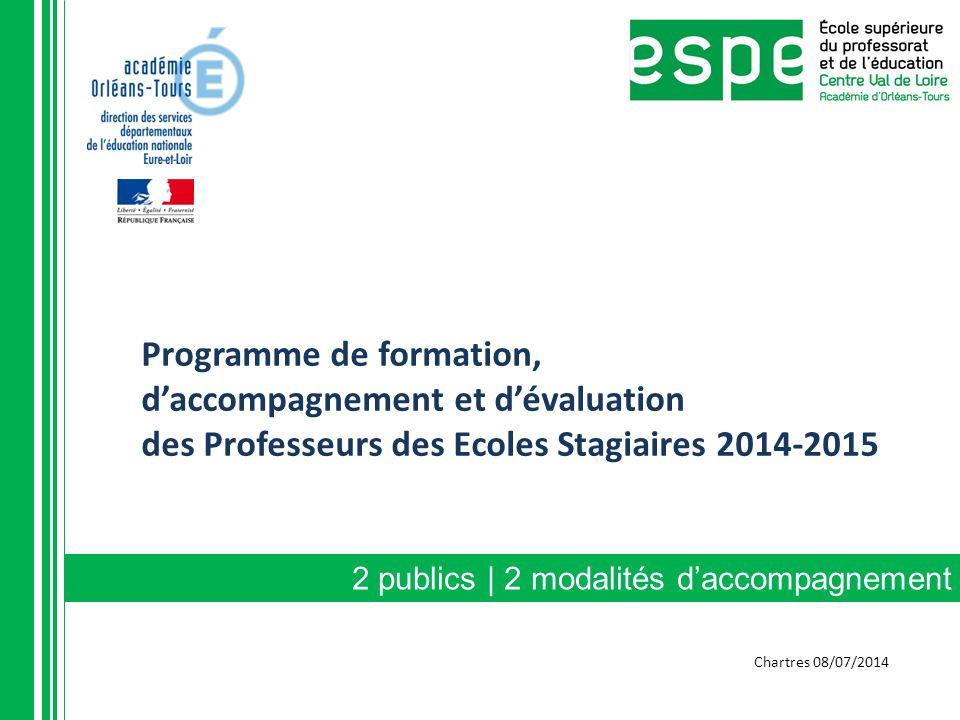 Programme de formation, d'accompagnement et d'évaluation des Professeurs des Ecoles Stagiaires 2014-2015 2 publics | 2 modalités d'accompagnement Char