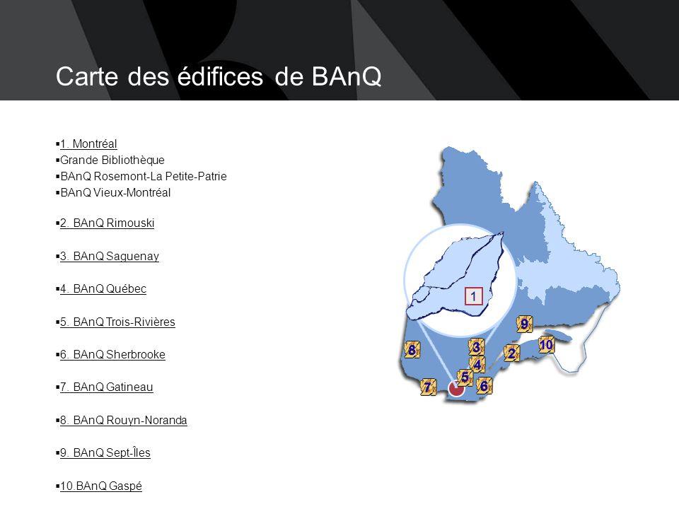 BAnQ Vieux-Montréal  Horaire Mardi, vendredi et samedi de 9 h à 17 h Mercredi, jeudi de 9 h à 21 h  Archives iconographiques, cartographiques, architecturales et audiovisuelles Sur rendez-vous du mardi au vendredi de 10 h à 12 h et de 13 h à 17 h Fermé le dimanche, lundi.