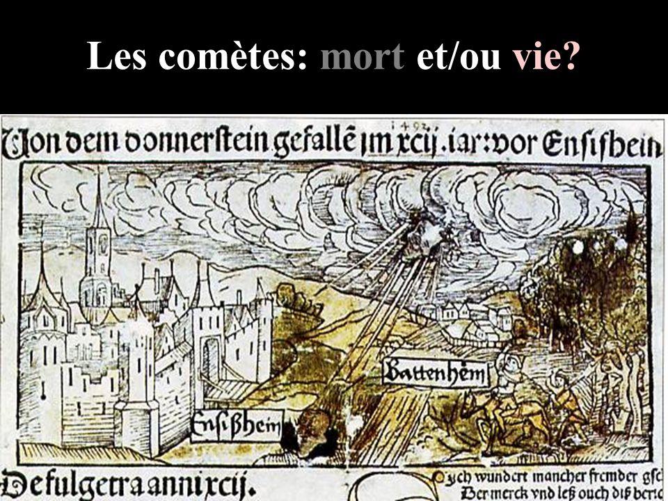 Les comètes: mort et/ou vie?