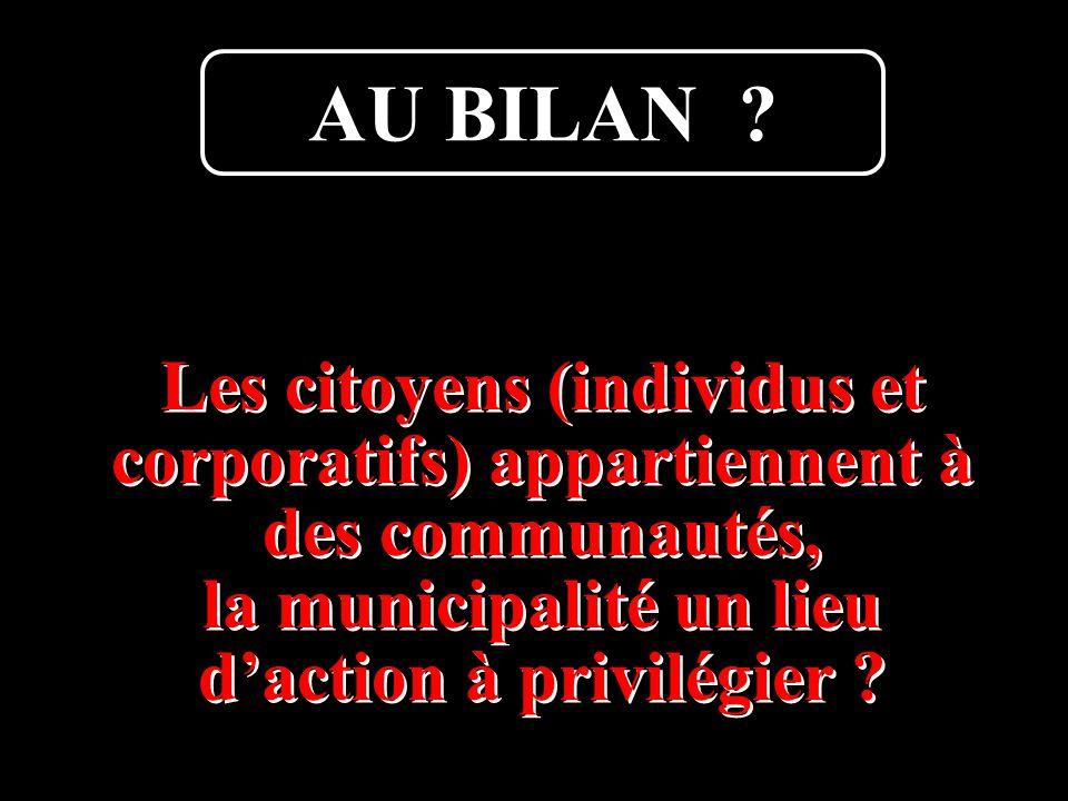 Boutard Armel25 Les citoyens (individus et corporatifs) appartiennent à des communautés, la municipalité un lieu d'action à privilégier .