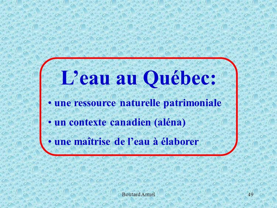 Boutard Armel49 L'eau au Québec: une ressource naturelle patrimoniale un contexte canadien (aléna) une maîtrise de l'eau à élaborer