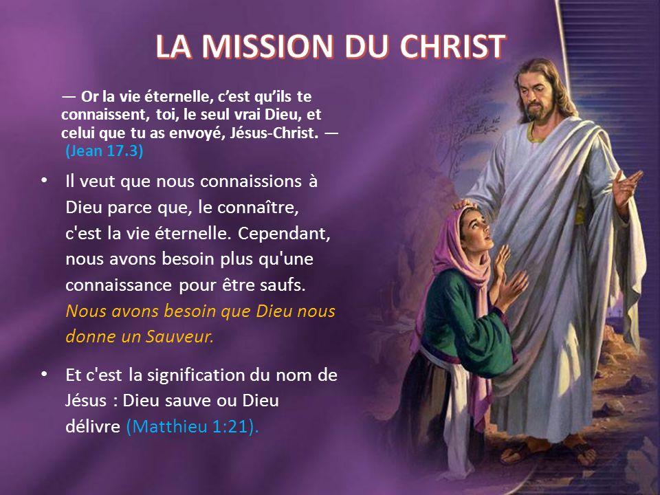 — Or la vie éternelle, c'est qu'ils te connaissent, toi, le seul vrai Dieu, et celui que tu as envoyé, Jésus-Christ. — (Jean 17.3) Il veut que nous co
