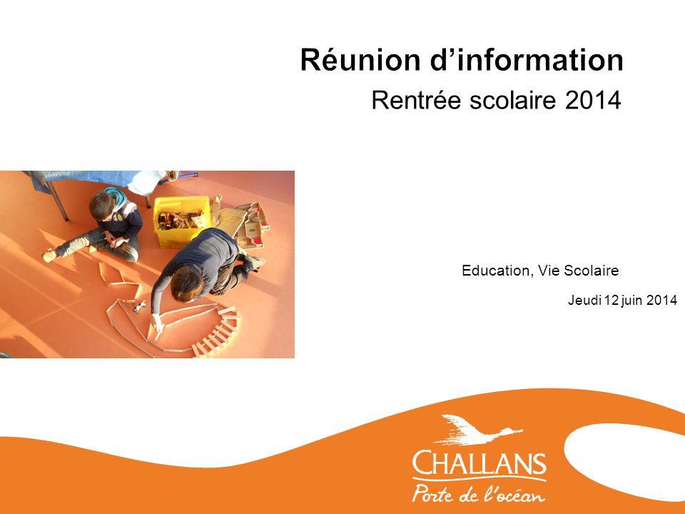 Rentrée scolaire 2014 Education, Vie Scolaire Jeudi 12 juin 2014