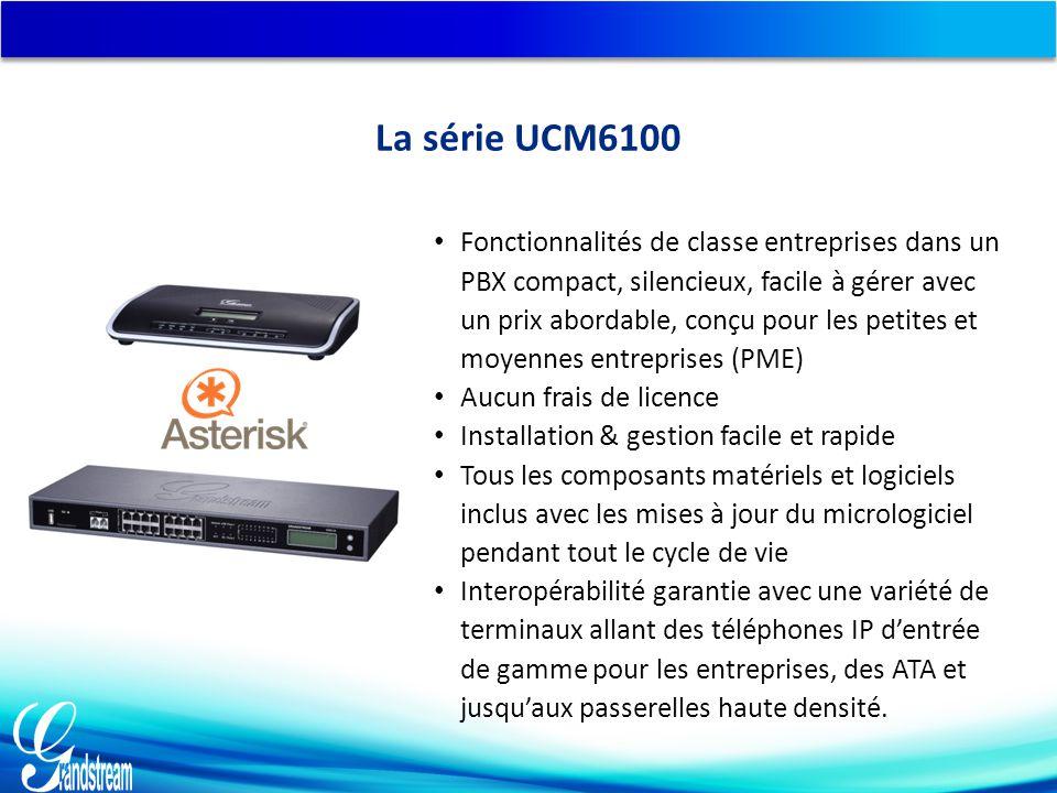 La série UCM6100 Fonctionnalités de classe entreprises dans un PBX compact, silencieux, facile à gérer avec un prix abordable, conçu pour les petites