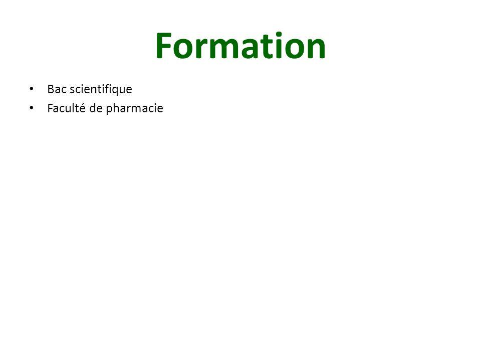 Formation Bac scientifique Faculté de pharmacie 6 ans minimum d'études en trois cycles : - Le premier  2 ans