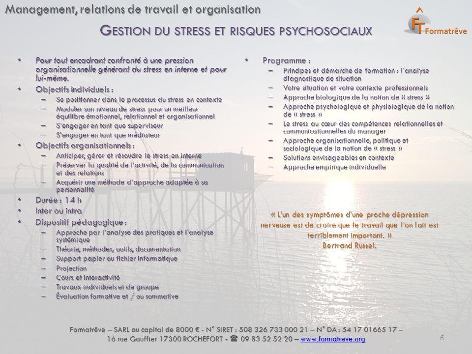 Management, relations de travail et organisation Pour tout encadrant confronté à une pression organisationnelle générant du stress en interne et pour lui-même.
