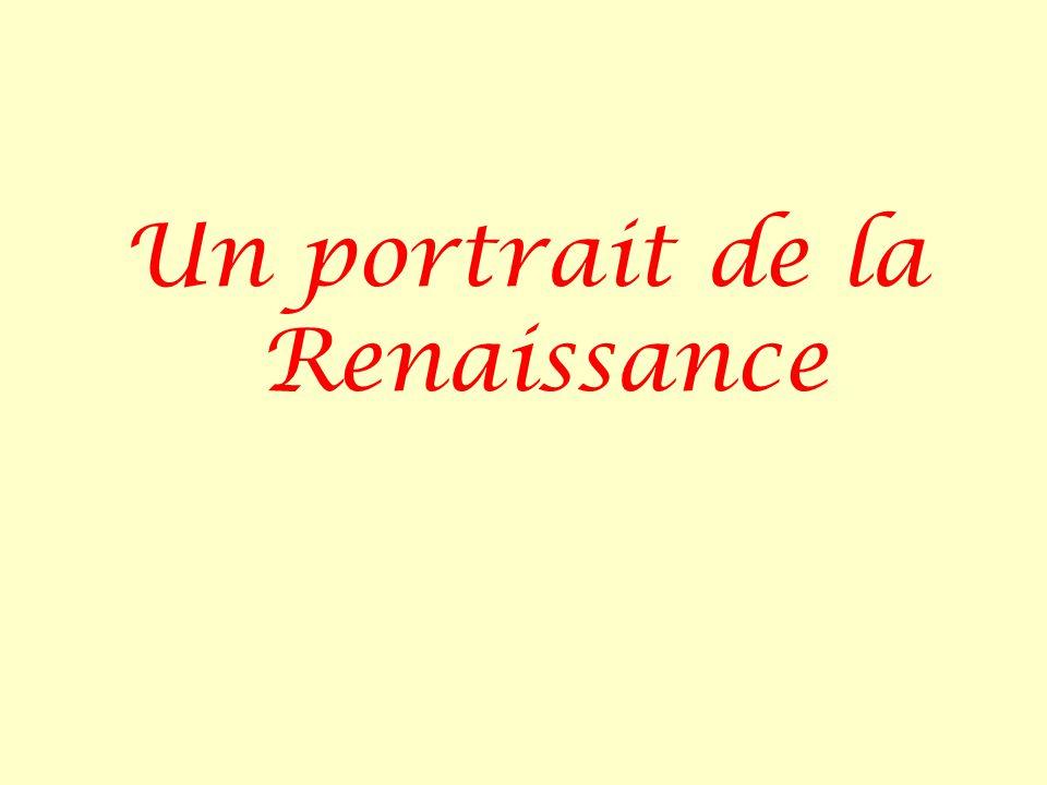 Un portrait de la Renaissance