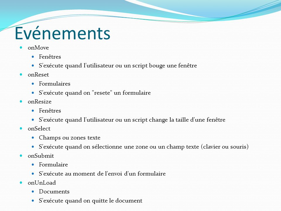 Utilité : deux boutons <!-- ; var bouton= ; // (déclare la variable de nom bouton en mode texte); var fichier= ; // (déclare la variable de nom fichier en mode texte); function actif(bouton,fichier){document.images[bouton].src=fichier}; function passif(bouton,fichier){document.images[bouton].src=fichier}; // --> <a href= PageX.html onmouseOver= actif( bouton1 , pic1.actif.gif ); onmouseOut= passif( bouton1 , pic1.gif ); > <a href= PageZ.html onmouseOver= actif( bouton3 , zorro.gif ); onmouseOut= passif( bouton3 , estArrive.gif ); >