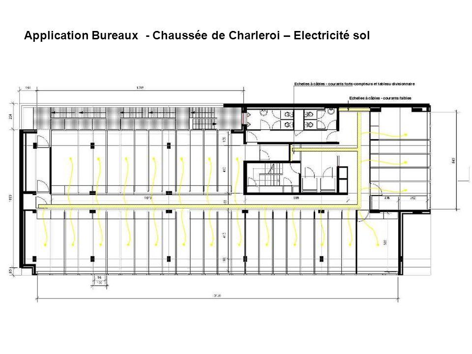 Application Bureaux - Chaussée de Charleroi – Electricité sol