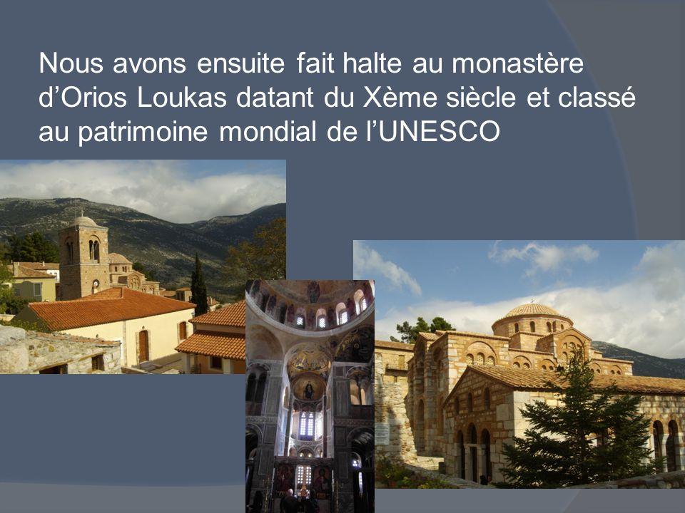 Nous avons ensuite fait halte au monastère d'Orios Loukas datant du Xème siècle et classé au patrimoine mondial de l'UNESCO