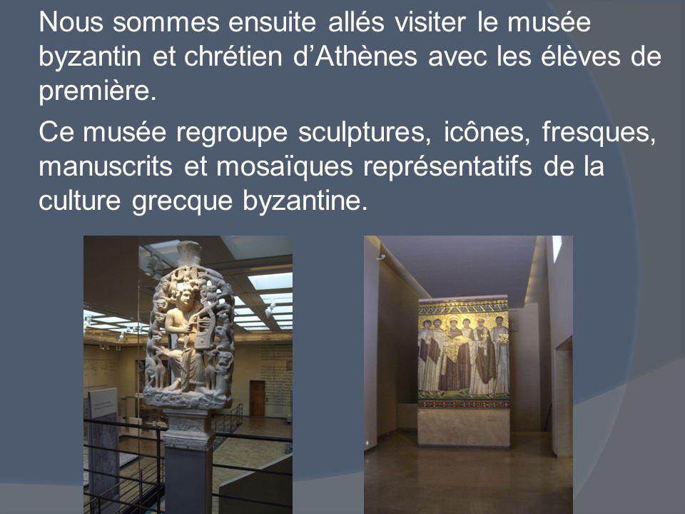 Nous sommes ensuite allés visiter le musée byzantin et chrétien d'Athènes avec les élèves de première. Ce musée regroupe sculptures, icônes, fresques,