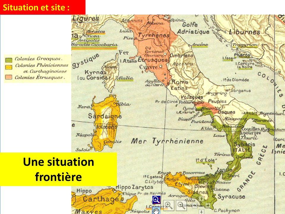 Situation et site : 1.Au VIIème siècle avant J.-C.