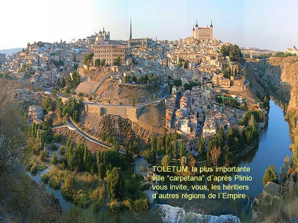 """TOLETUM, la plus importante ville """"carpetana"""" d´après Plinio vous invite, vous, les héritiers d´autres régions de l´Empire"""