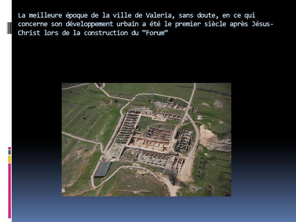 La meilleure époque de la ville de Valeria, sans doute, en ce qui concerne son développement urbain a été le premier siècle après Jésus- Christ lors d