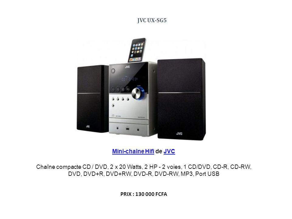 CHAINE Hi Fi JVC - NX-D5UGM PRIX : 295 000 FCFA CHAINE Hi Fi JVC - NX-DC3 Enregistrement de musique USB, Style oblique avec Linear Enceintes phase de construction, My sound Réglage, Touch Panel & Motion Sensor lit les fichiers audio / vidéo sur DVD.