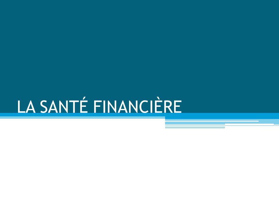 LA SANTÉ FINANCIÈRE