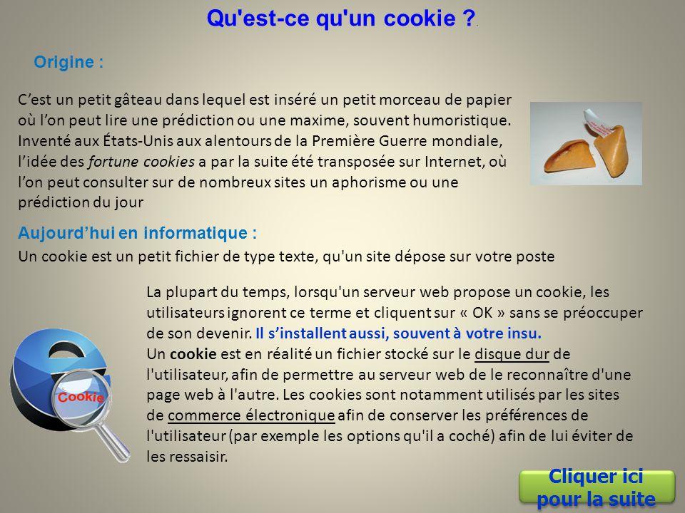Les cookies et leurs effets Création : JJ Pellé le 22 juillet 2013 Cliquer sur la touche Echap pour quitter le diaporama