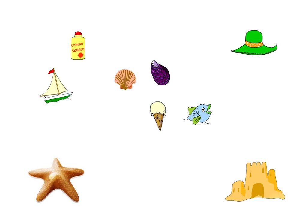 Match the words and pictures un bateau un chapeau un poisson de la crème solaire une étoile de mer un château de sable une glace des coquillages