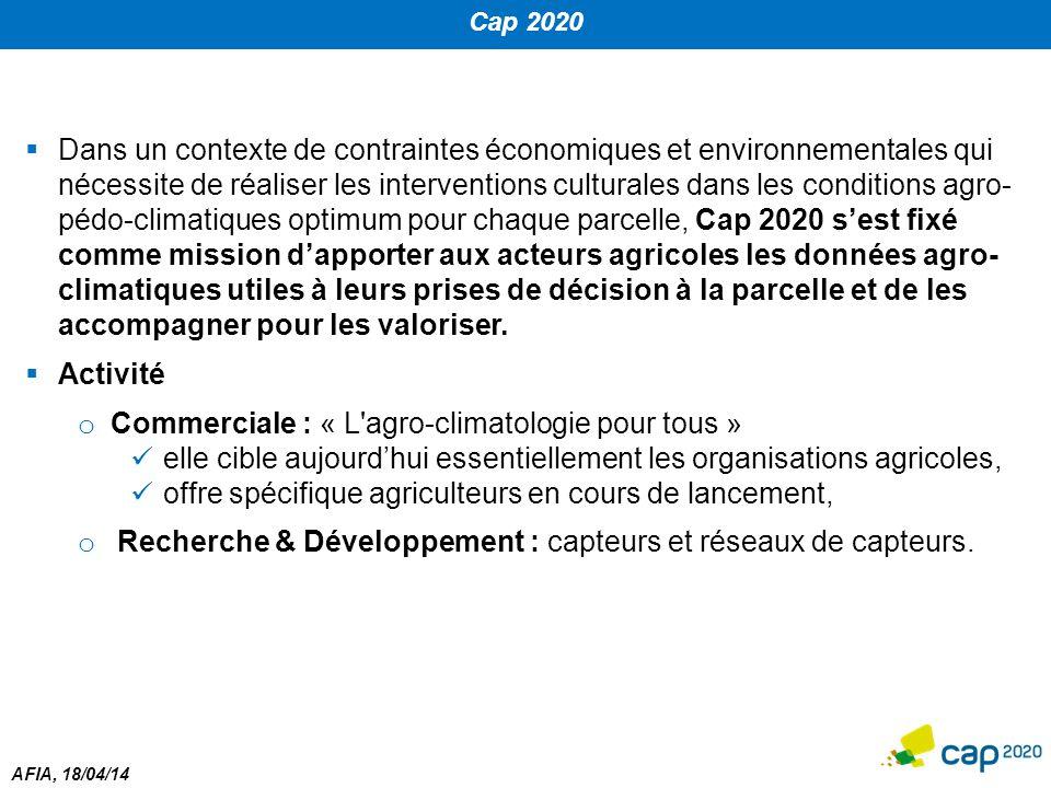 AFIA, 18/04/14 Cap 2020  Dans un contexte de contraintes économiques et environnementales qui nécessite de réaliser les interventions culturales dans
