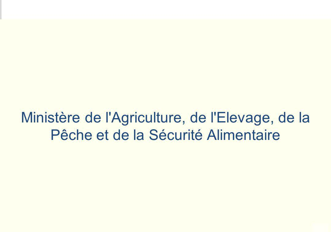 METEO DES PROGRAMMES Ministère de l'Agriculture, de l'Elevage, de la Pêche et de la Sécurité Alimentaire