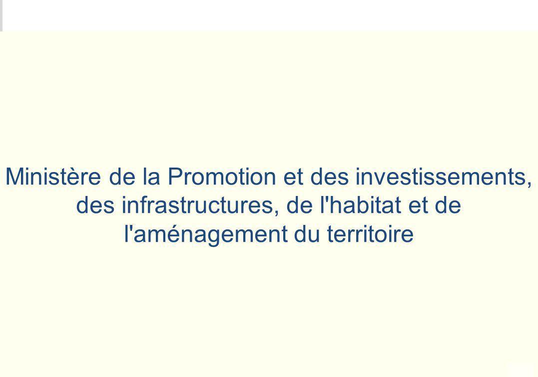 METEO DES PROGRAMMES Ministère de la Promotion et des investissements, des infrastructures, de l'habitat et de l'aménagement du territoire