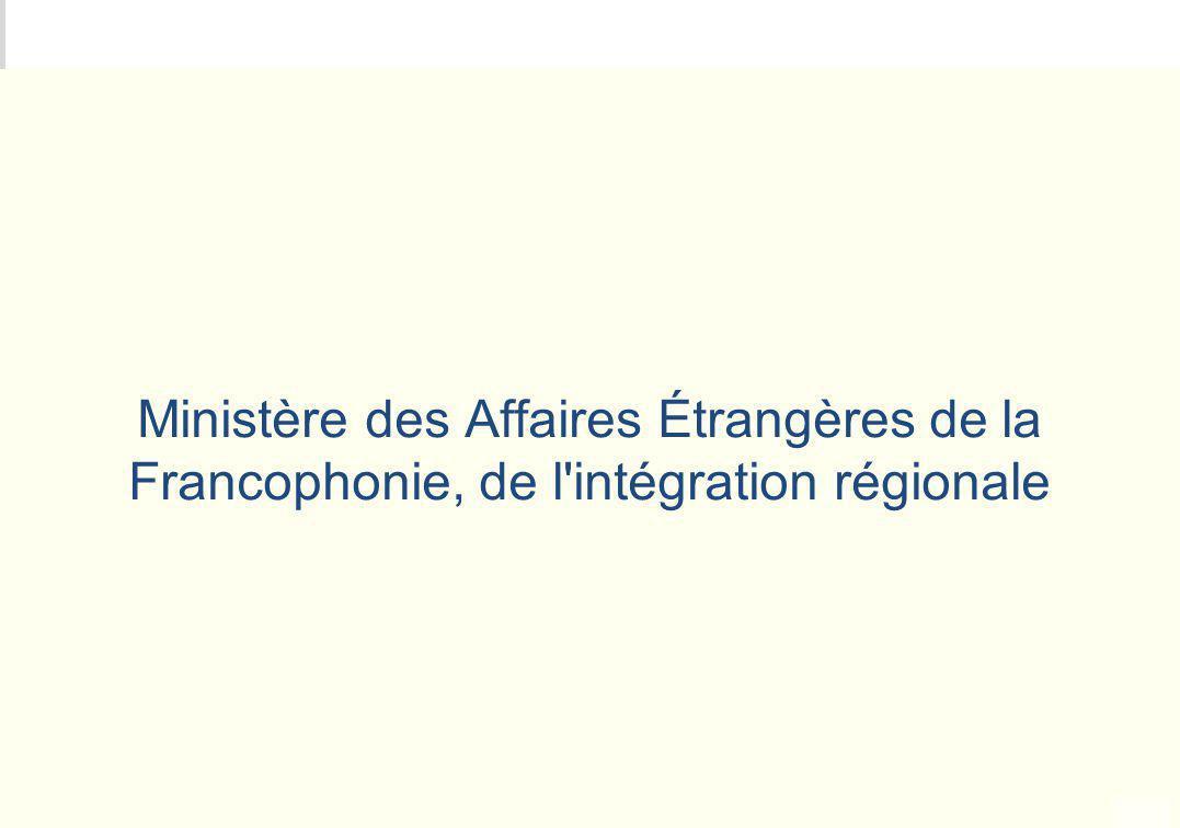 METEO DES PROGRAMMES Ministère des Affaires Étrangères de la Francophonie, de l'intégration régionale