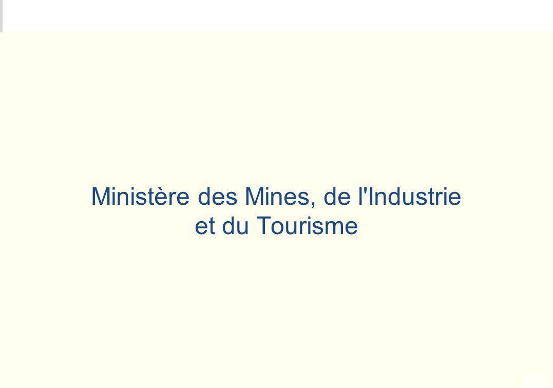 METEO DES PROGRAMMES Ministère des Mines, de l'Industrie et du Tourisme