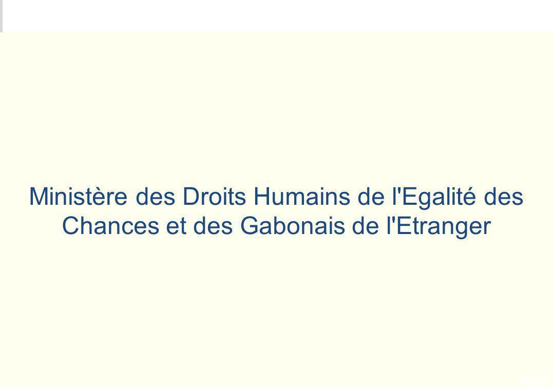 METEO DES PROGRAMMES Ministère des Droits Humains de l'Egalité des Chances et des Gabonais de l'Etranger