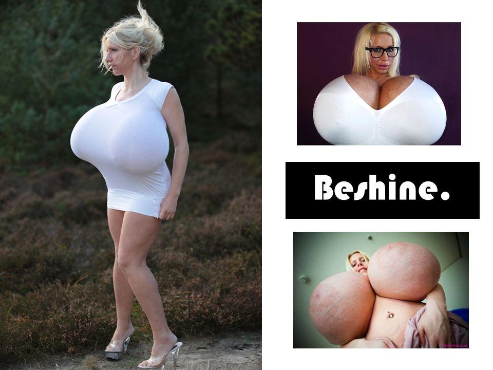 Elle s appelle Beshine (également connue sous le nom de Mayra Hills), elle est allemande, elle est née le 19 mars 1983 à Hambourg et d après ses dires, elle est la femme qui a la plus grosse poitrine d Europe .