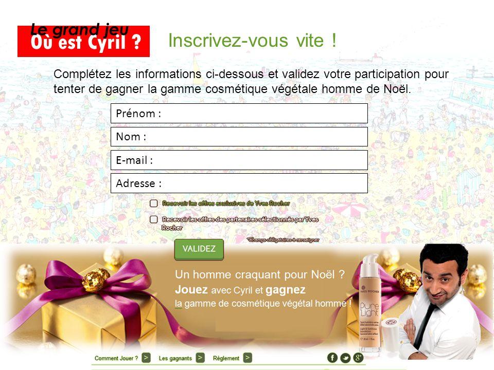 Besoin d'un indice ? Cliquez ici et visitez notre page Facebook !ici Où est Cyril ? Le grand jeu