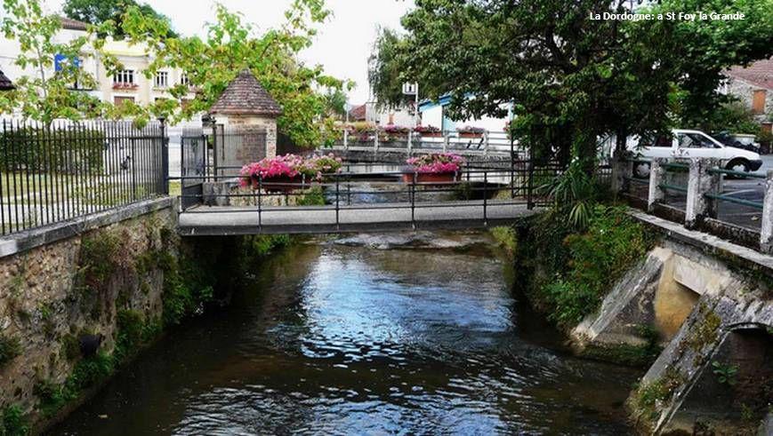 La Dordogne: a St Foy la Grande