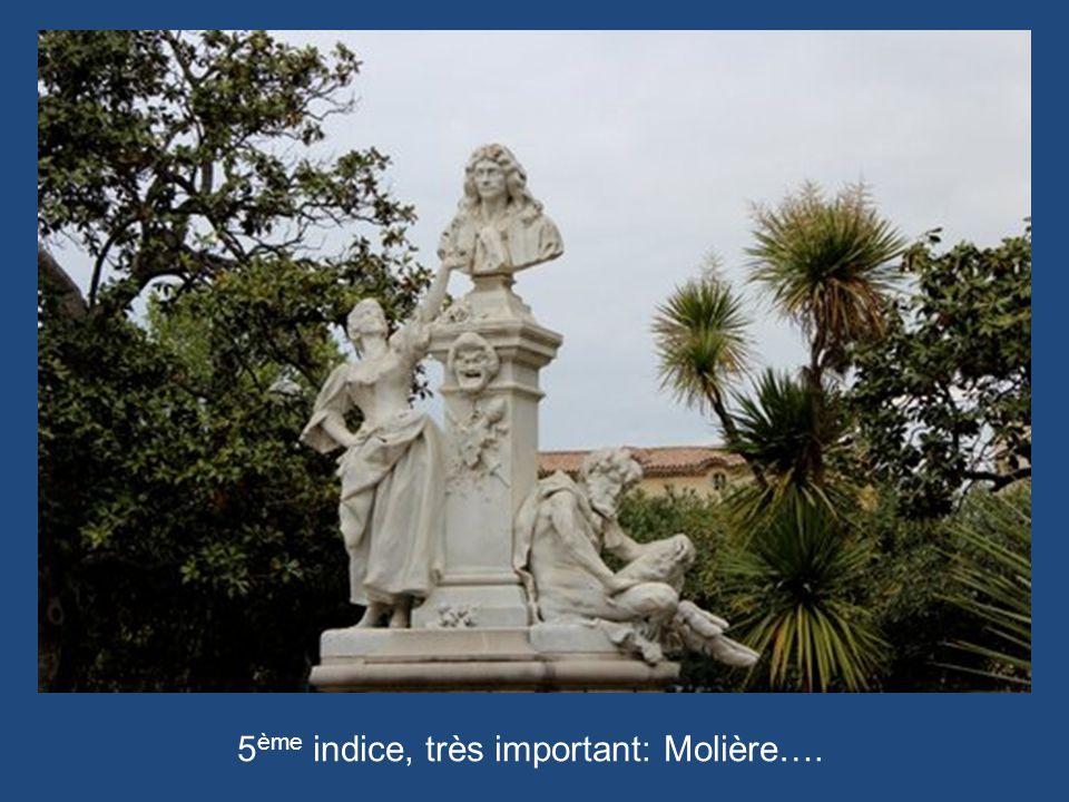 5 ème indice, très important: Molière….