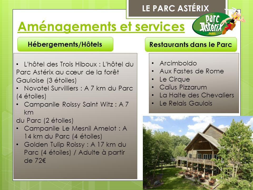 LE PARC ASTÉRIX Aménagements et services Hébergements/Hôtels L'hôtel des Trois Hiboux : L'hôtel du Parc Astérix au cœur de la forêt Gauloise (3 étoile