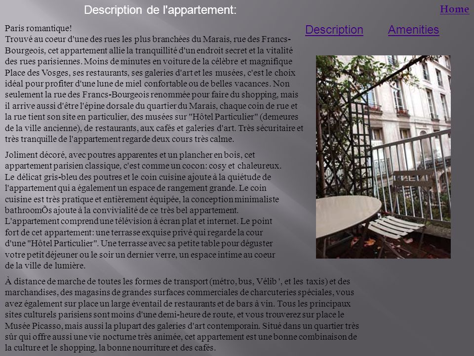 AmenitiesDescription Home Paris romantique.