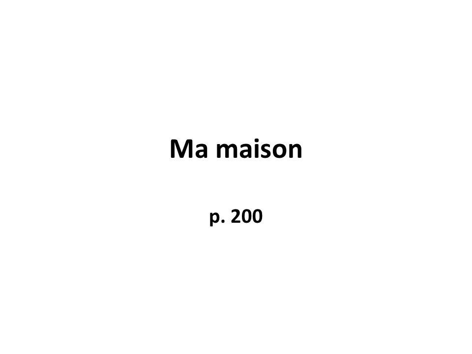 Ma maison p. 200