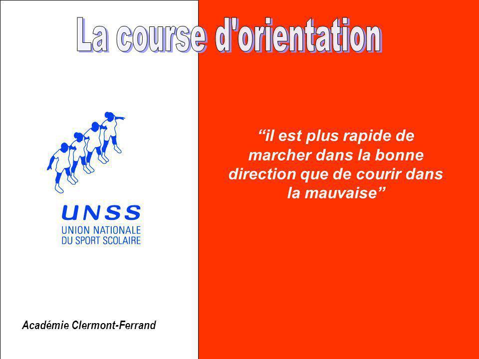 il est plus rapide de marcher dans la bonne direction que de courir dans la mauvaise Académie Clermont-Ferrand