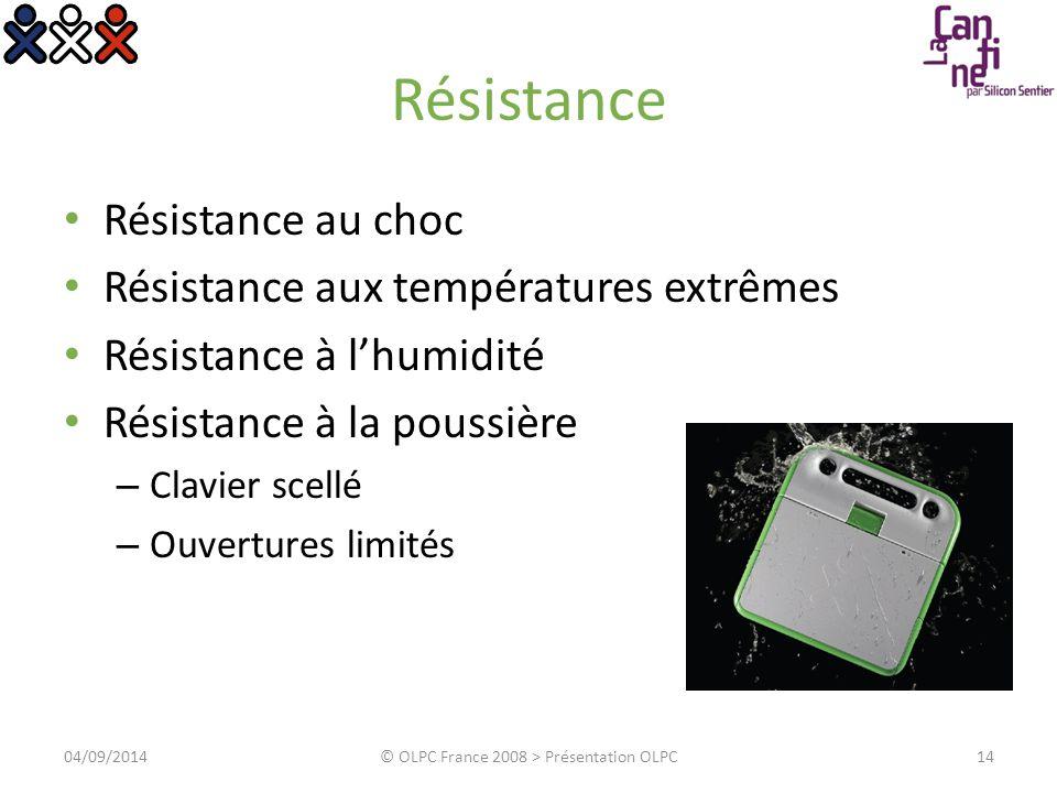 Résistance Résistance au choc Résistance aux températures extrêmes Résistance à l'humidité Résistance à la poussière – Clavier scellé – Ouvertures lim