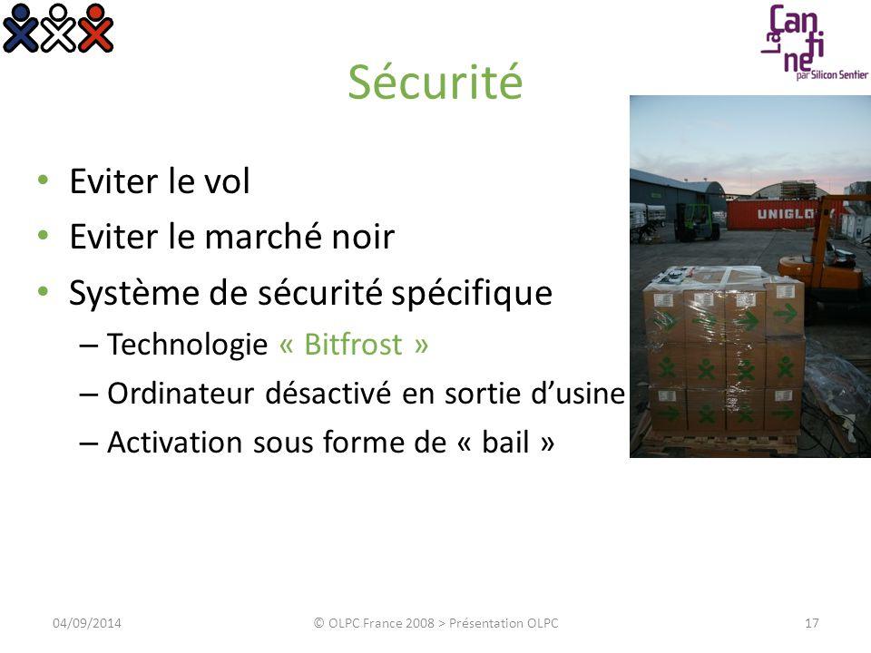 Sécurité Eviter le vol Eviter le marché noir Système de sécurité spécifique – Technologie « Bitfrost » – Ordinateur désactivé en sortie d'usine – Acti