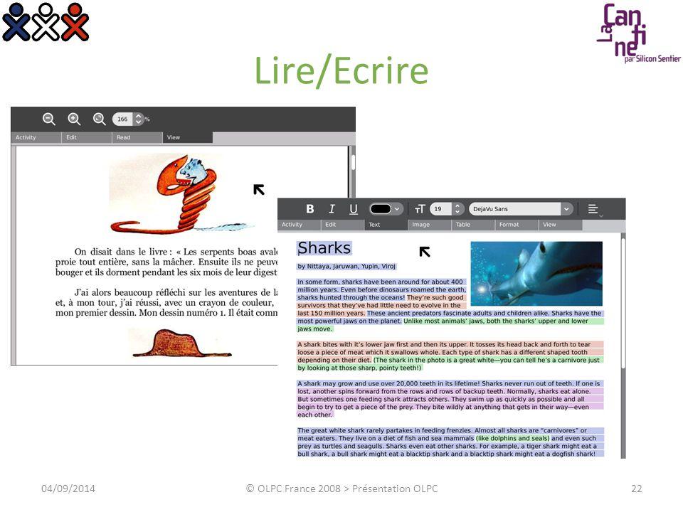 Lire/Ecrire 04/09/2014© OLPC France 2008 > Présentation OLPC22