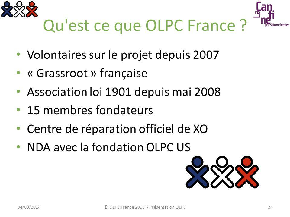Qu'est ce que OLPC France ? Volontaires sur le projet depuis 2007 « Grassroot » française Association loi 1901 depuis mai 2008 15 membres fondateurs C