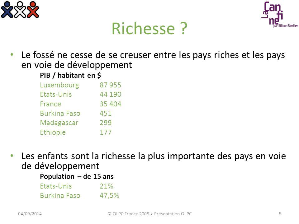Richesse ? Le fossé ne cesse de se creuser entre les pays riches et les pays en voie de développement PIB / habitant en $ Luxembourg 87 955 Etats-Unis