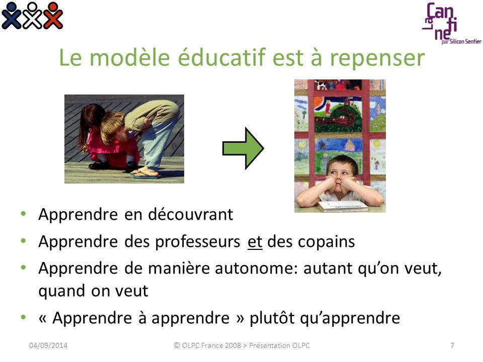 Le modèle éducatif est à repenser Apprendre en découvrant Apprendre des professeurs et des copains Apprendre de manière autonome: autant qu'on veut, q