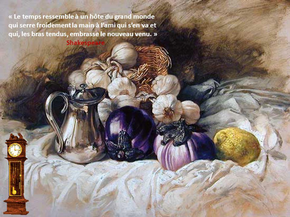 « Le temps passe par le trou de l'aiguille des heures » Jules RENARD