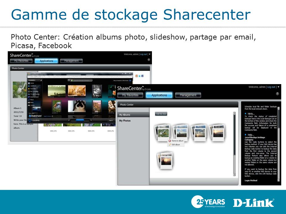 Gamme de stockage Sharecenter Photo Center: Création albums photo, slideshow, partage par email, Picasa, Facebook