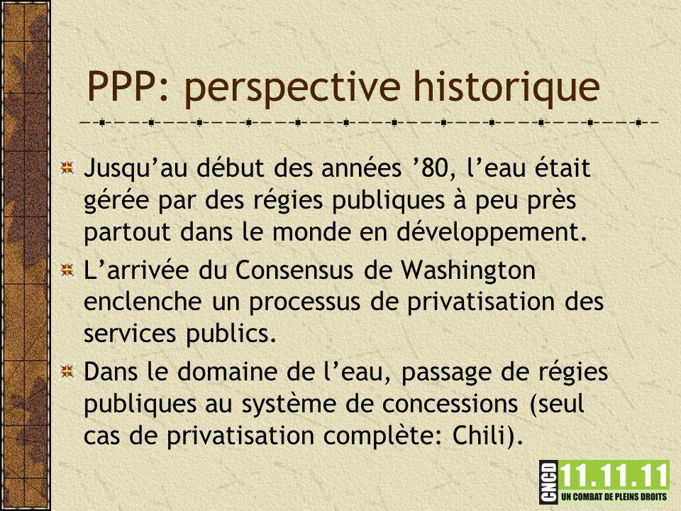 PPP: perspective historique Jusqu'au début des années '80, l'eau était gérée par des régies publiques à peu près partout dans le monde en développement.