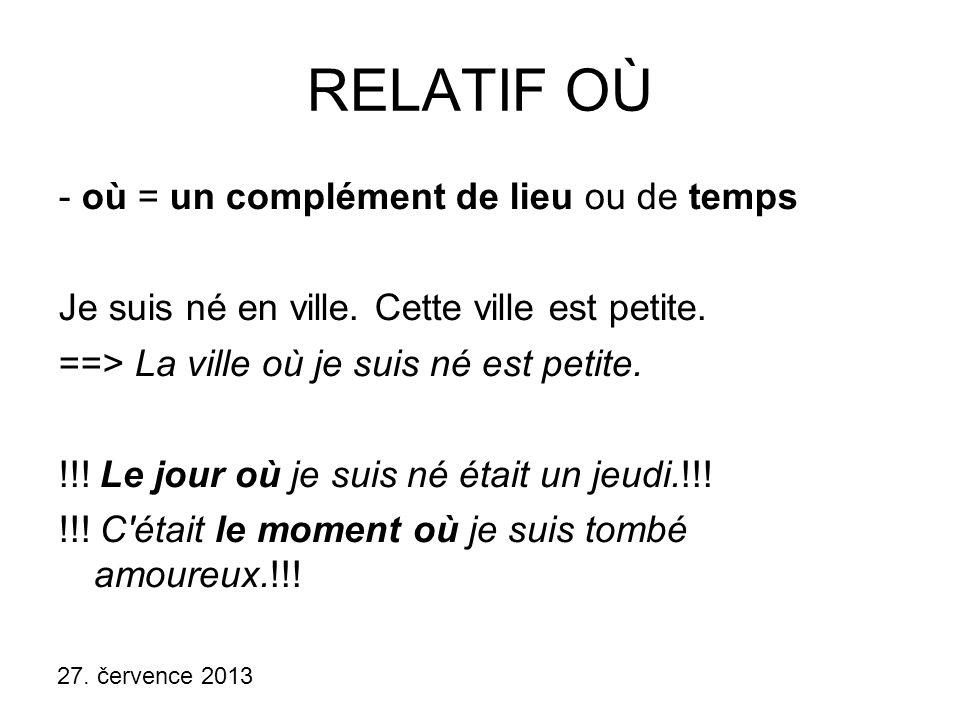 """27.července 2013 COMPLÉTEZ AVEC """"QUI , """"QUE , """"OÙ ET RÉPONDEZ: Comment s appelle..."""